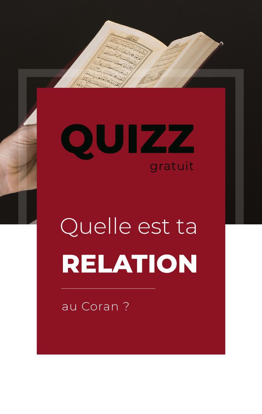 Quizz Gratuit : Ma relation avec le Coran